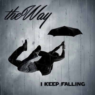 The way - i keep falling