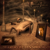 Michael Phillips - Mirrors Within Mirrors CD