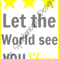 Let the world see you shine digital Print