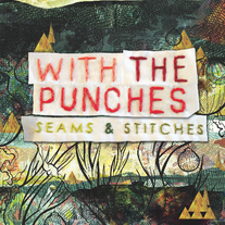 With the Punches - Seams & Stitches (LIMITED to 100 / 2 Colors)