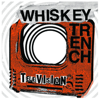 "Whiskey Trench ""Television"" CD (Kiss of Death)"