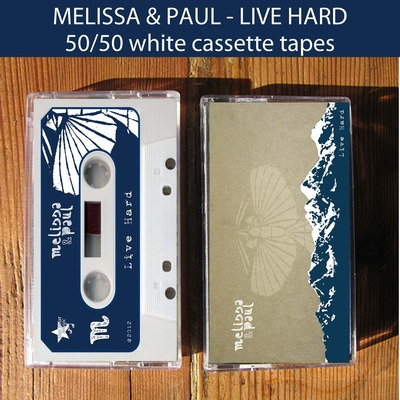 Melissa & paul - live hard cassette tape