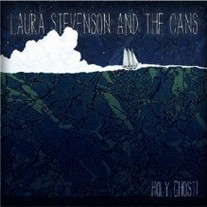 "Laura Stevenson & the Cans ""Holy Ghost"" 7"" (Mandible)"