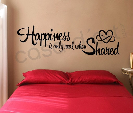 Vinyl Quote Happiness Is Only Real When Shared Moonwallstickers