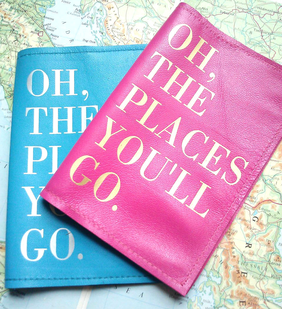 Leather Passport Cover Amp Holder Oh The Places You Ll Go
