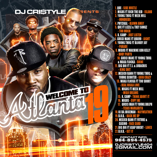 DJ Cristyle - 'Welcome To Atlanta 19' Rap Hip Hop Mixtape (Mix CD) from  Mixtape Takeover