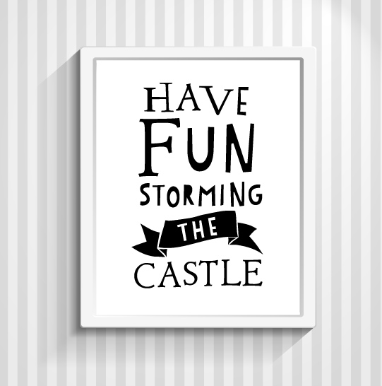 Princess Bride Quotation, Typography Print, Funny Quote, Movie Poster,  Quotation - Have Fun Storming The Castle - 8x10 sold by PopArtPress