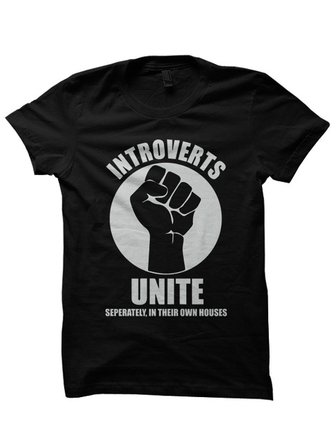 Introverts Unite T Shirt Funny Shirts With Words Ladies Shirts Hipster Clothes Party Shirts Cool