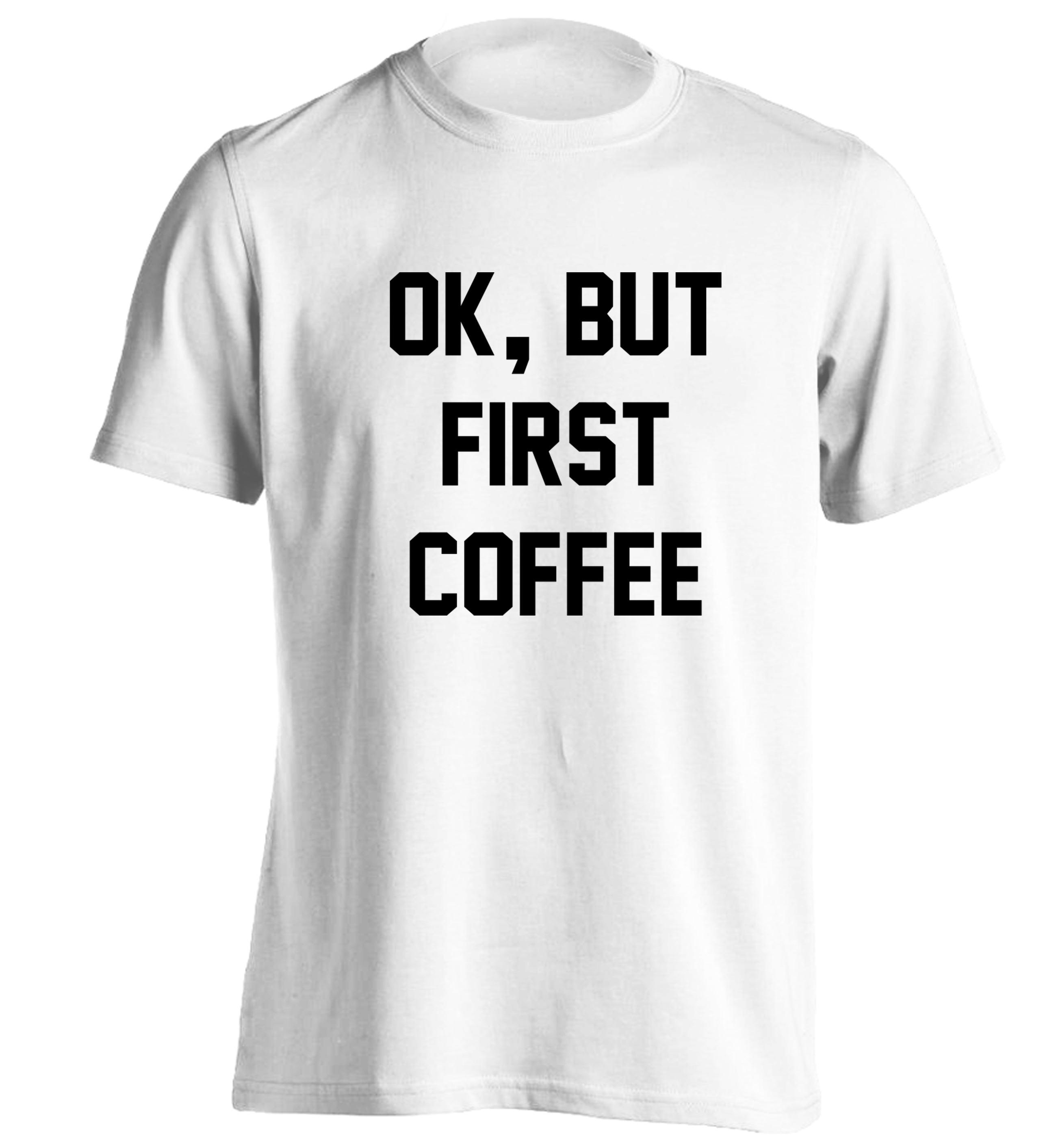 Ok But First Coffee Caffeine Funny Latte Gift Sleeveless T Shirts Tees Tshirts