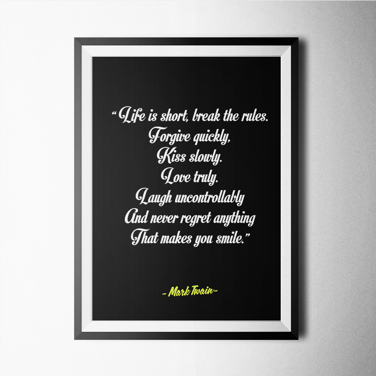 Life Is Short Mark Twain Poster Print Wallart Minimal Black