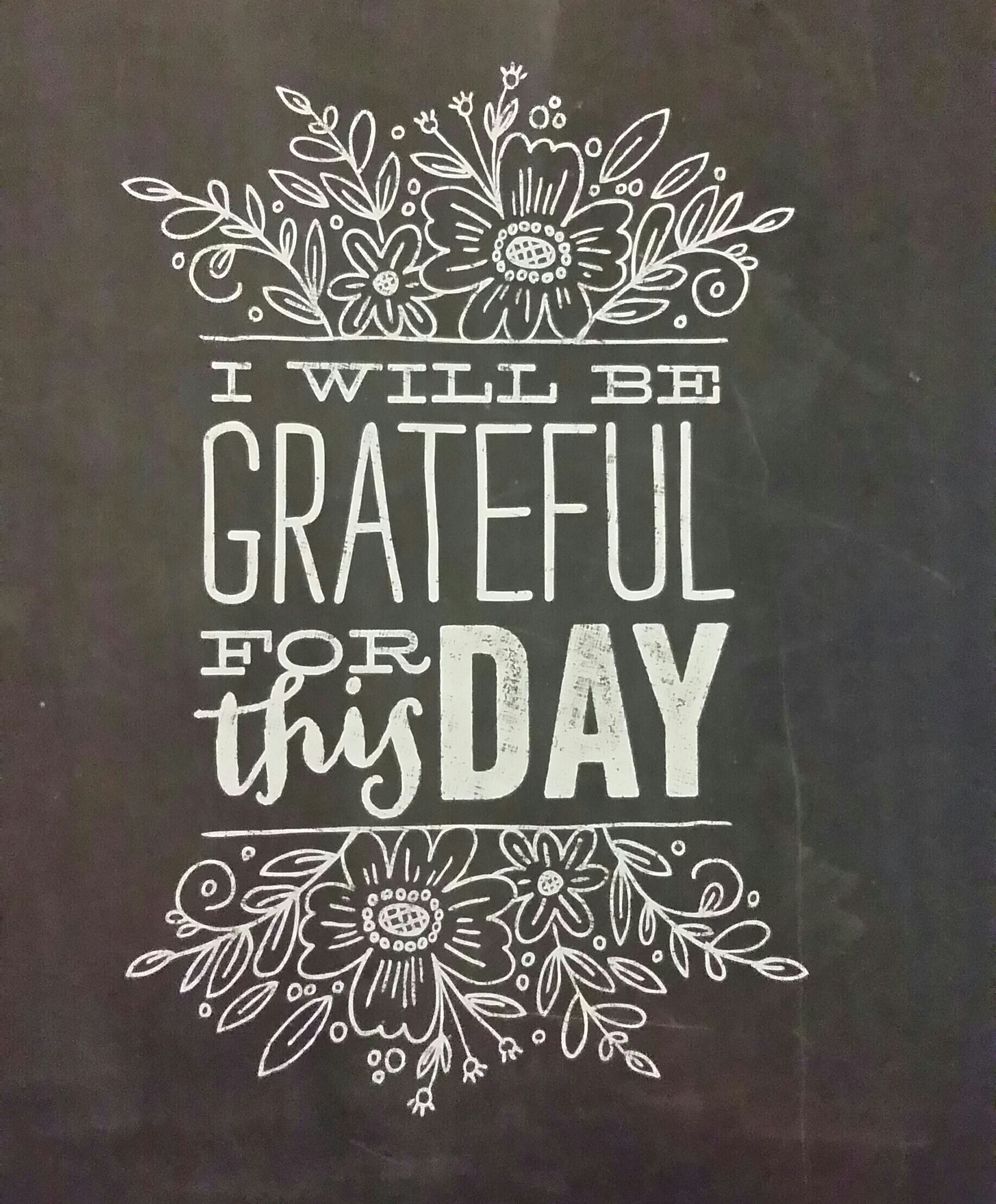 Print I Will Be Grateful For This Day 11 X 14 Chalkboard Quotes Collection Sold By Cherry Picked On Storenvy