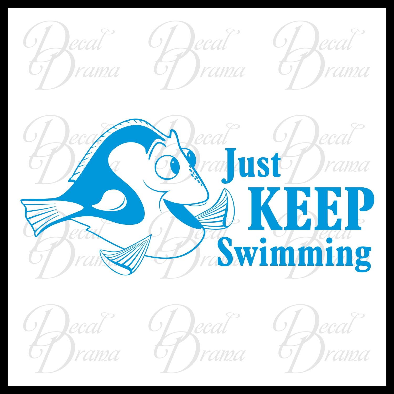Just Keep Swimming Dory Fish Disney Inspired Vinyl Wall