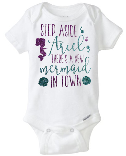 2c698ce98380 Baby Onesie Step Aside Ariel There s a New Mermaid in Town on Storenvy