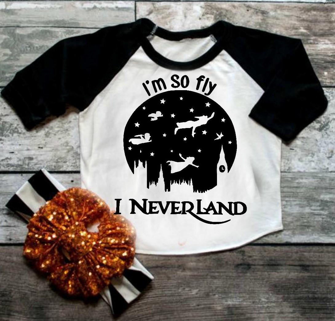532a97edc Im so fly I Neverland Raglan,Peter Pan shirt,lost boy shirt, disney ...