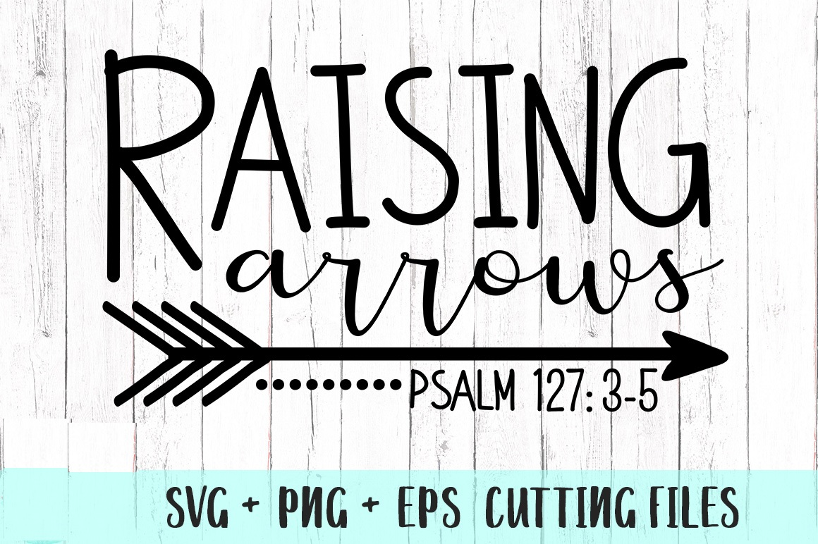 Raising Arrows Svg Png Dxf Eps Files Pure Love Online Store Powered By Storenvy