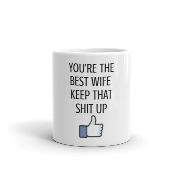 Wife Gifts Wife Mug Funny Wife Mug Best Wife Mug Funny Wife