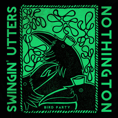 "Swingin' utters + nothington ""bird party"" 7"" cccp 216-7"