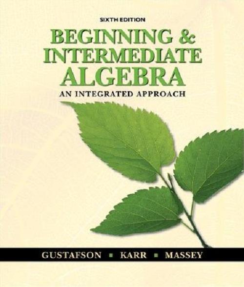 Beginning And Intermediate Algebra 6th Edition Gustafson Pdf