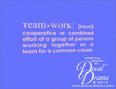 Team Work Noun Cooperative Or Combined Effort Of A